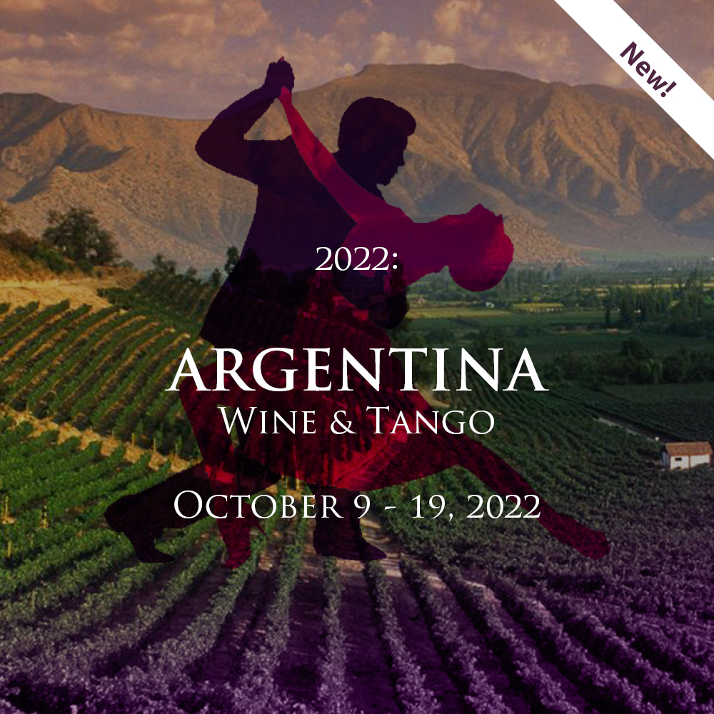 Explore the wines and foods of Argentina in 2022!
